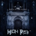 HIGH RISK (US) / Dawn At The Alamo