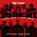 HIGH TREASON (UK) / Everything's Gonna Change