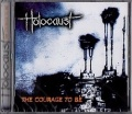 HOLOCAUST (UK) / The Courage To Be