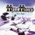 HELLHOUND (US) / Ice Age