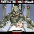 I.N.C.(Indestructible Noise Command) (US) / Razorback (2015 reissue)