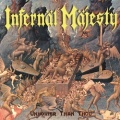INFERNAL MAJESTY (Canada) / Unholier Than Thou + 5