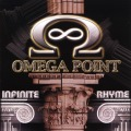 OMEGA POINT (US) / Infinite Rhyme