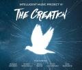 INTELLIGENT MUSIC PROJECT (Bulgaria) / VI - The Creation