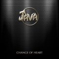 JAVA (UK) / Change Of Heart