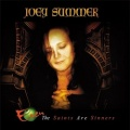 JOEY SUMMER (Brazil) / Even The Saints Are Sinners