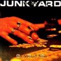 JUNKYARD (US) / Sixes, Sevens & Nines + 8