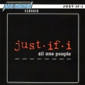 JUST-IF-I(US) / All One People