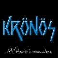 KRONOS (Colombia) / Mil Doscientas Sensaciones