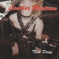 LEATHER MISTRESS (Germany) / Talk Dirty