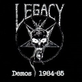 LEGACY (US) / Demos 1984-85 (collector's item)