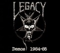 LEGACY (US) / Demos 1984-85 (digipak edition)
