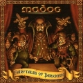 MADOG (Austria) / Fairytales Of Darkness + 1