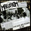 MAELSTROM (US) / Chicago Meltdown 83-89