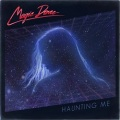 MAGIC DANCE (US) / Haunting Me