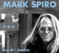 MARK SPIRO (US) / 2 + 2 = 5 Best Of + Rarities (3CD)