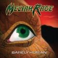 MELIAH RAGE (US) / Barely Human (2018 reissue)