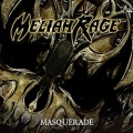 MELIAH RAGE (US) / Masquerade (2018 reissue)