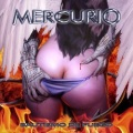 MERCURIO (Spain) / Bautismo De Fuego + Re-genesis (Special set)
