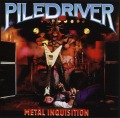 PILEDRIVER (Canada) / Metal Inquisition