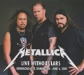 METALLICA (US) / Live Without Lars (collector's item)