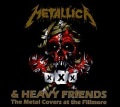 METALLICA & HEAVY FRIENDS / The Metal Covers At The Fillmore (collector's item)