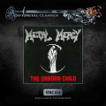 METAL MERCY (Sweden) / The Unborn Child + 8