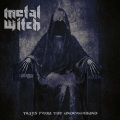 METAL WITCH (Germany) / Tales From The Underground