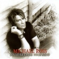 MICHAEL ROSS (Canada) / Do I Ever Cross Your Mind + 1