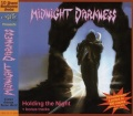 MIDNIGHT DARKNESS (Germany) / Holding The Night + 2 (2020 reissue)