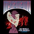 MYRAMAINZ (US) / No World For Angels - The Demos