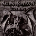 NECRONOMICON (Germany) / Screams + 6 (Jewel case edition)