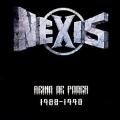 NEXIS (Spain) / Reino De Poder 1988-1990