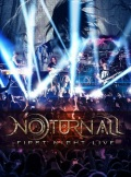 NOTURNALL(Brazil) / First Night Live (DVD)