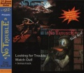 NO TROUBLE (Germany) / Looking For Trouble + Watch Out! (2021 reissue)