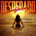ODYSSEY DESPERADO (Greece) / Don't Miss The Sunset