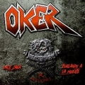OKER (Spain) / X Aniversario - Dale Cana + Burlando A La Muerte