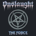 ONSLAUGHT (UK) / The Force (2018 reissue)