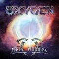 OXYGEN (Sweden) / Final Warning