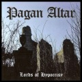 PAGAN ALTAR (UK) / Lords Of Hypocrisy