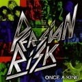 PERSIAN RISK (UK) / Once A King