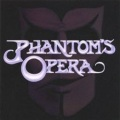 PHANTOM'S OPERA (US) / Phantom's Opera + 4