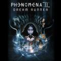 PHENOMENA (UK) / Dream Runner (2018 reissue)