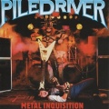 PILEDRIVER (Canada) / Metal Inquisition (collector's item)
