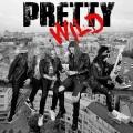 PRETTY WILD (Sweden) / Pretty Wild