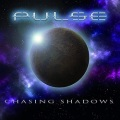 PULSE (UK) / Chasing Shadows