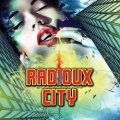 RADIOUX CITY (US) / Soul Survivor + 3