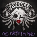 RAGDOLLS (UK) / Old Habits Die Hard
