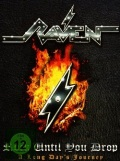 RAVEN (UK) / Rock Until You Drop - A Long Days Journey (2DVD)