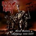 RAVEN BLACK NIGHT (Australia) / Metal Martyrs (Anthology 2000-2009) (2CD)